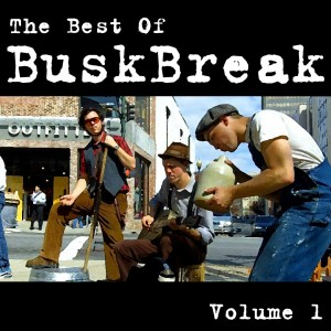 Best of Busk Break, Volume 1