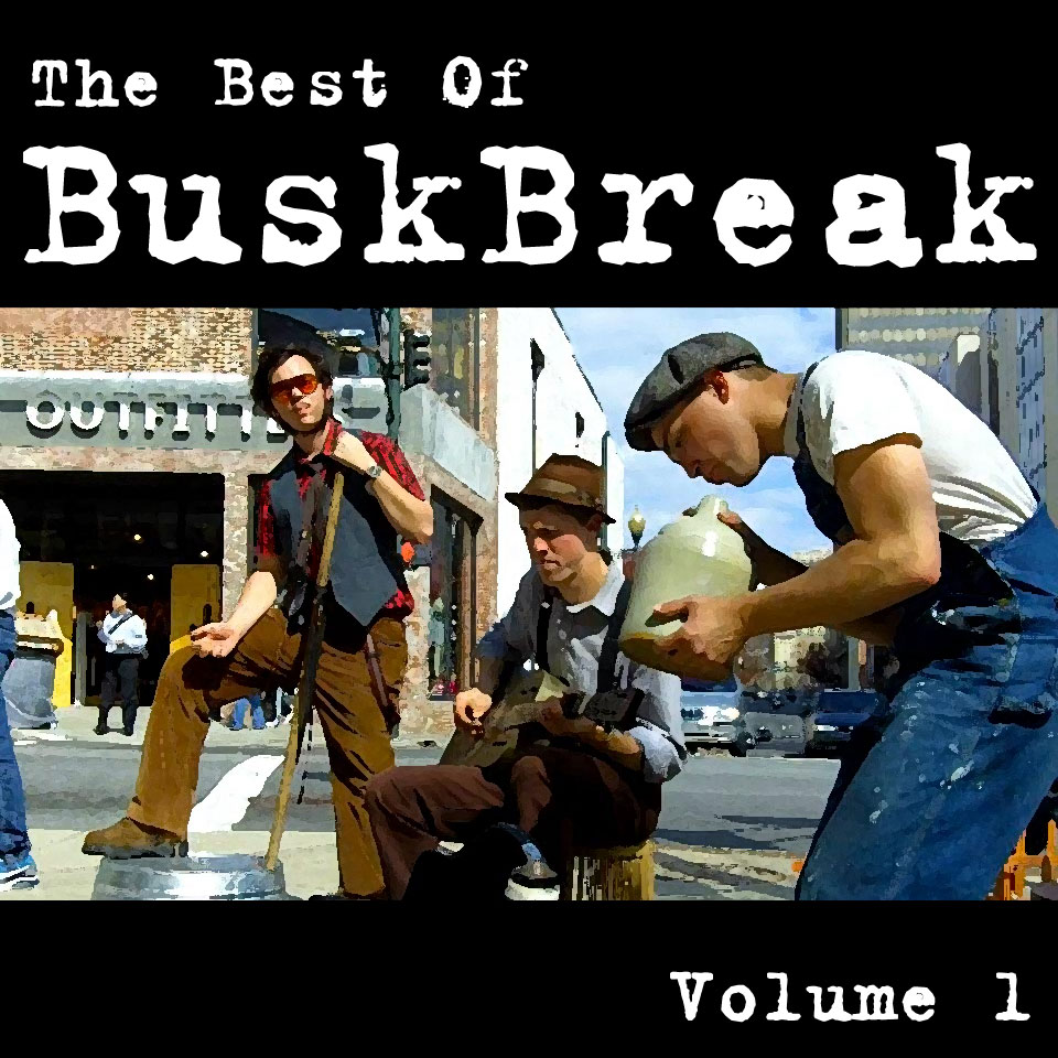 The Best of Busk Break: Volume 1, Now On Bandcamp